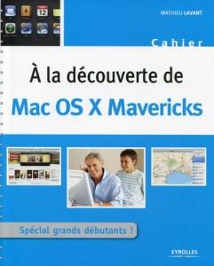 A la découverte de Mac OS X Mavericks