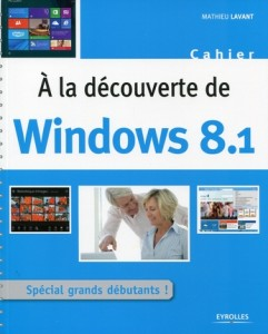 Cahier A la découverte de Windows 8.1